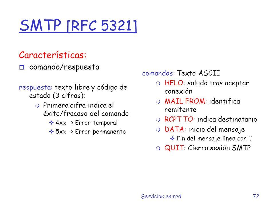 SMTP [RFC 5321] Características: comando/respuesta